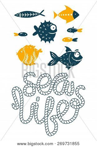 Sea Fish Simple Styling Print. Two Color. Quote Lettering With Sea Rope. Print For Kids T-shirt And