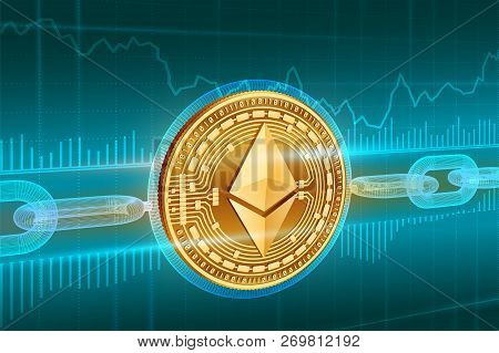 Crypto Currency. Block Chain. Ethereum. 3d Isometric Physical Golden Ethereum Coin With Wireframe Ch