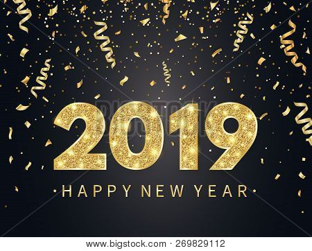 2019 Happy New Year Background With Gold Confetti, Glitter, Sparkles And Stars. Happy Holiday Backdr
