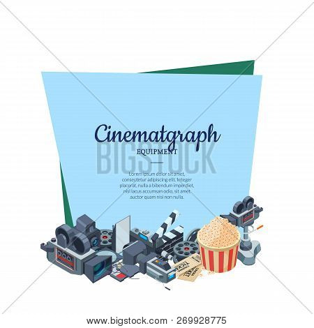 Vector Cinematograph Isometric Elements Below Frame With Place For Text Illustration Isolated On Whi