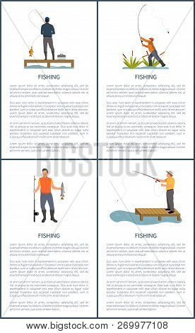 Fishing Posters Activity Set With Text Samples. Man Standing On Wooden Pier With Tackle Box And Catc