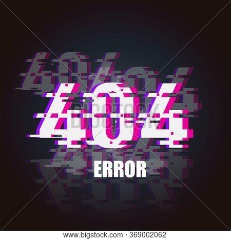 404 Error Glitch Neon Banner. 404 Design Element For Web. Cyber Punk Style. 404 Error Vector Illustr