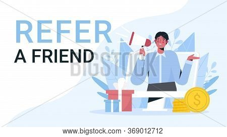 Refer A Friend Flat Vector Illustration. Referral Program And Social Media Marketing, Promotion Meth