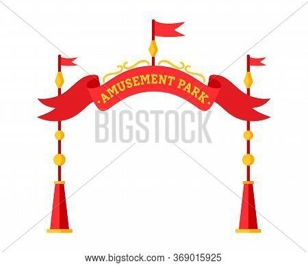 Amusement Park Entrance Flat. Entrance Ticket Booth, Circus Illustration Design. Summer Outdoor Kid