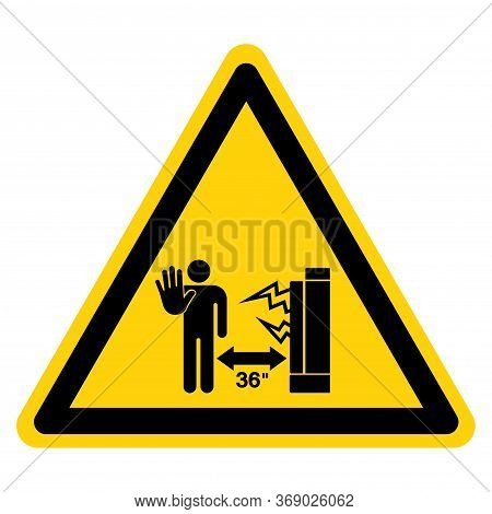 Warning Area In Front Of This Electrical Panel Must Be Keep Clear For 36 Inches Symbol Sign, Vector