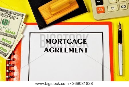 A Mortgage Agreement Is A Form Of Pledge In Which The Mortgaged Real Estate Remains In The Possessio