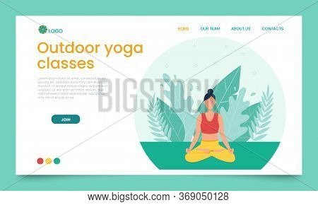 The Girl Practices Yoga In The Open Air. Landing Page Template. The Concept Of Outdoor Yoga.yoga Cla