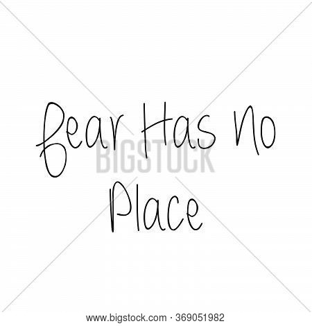 Fear Has No Place, Christian Faith, Typography For Print Or Use As Poster, Card, Flyer Or T Shirt
