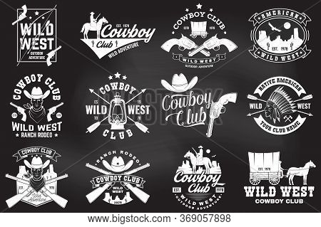 Set Of Cowboy Club Badge On Chalkboard. Vector Illustration. Concept For Shirt, Logo, Print, Stamp,