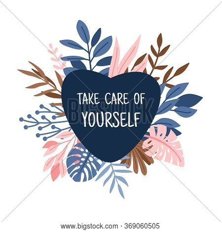 Take Care Heart. Lovely And Caring Illustration, Vector Logo Take Care Of Yourself, Heart On Decorat