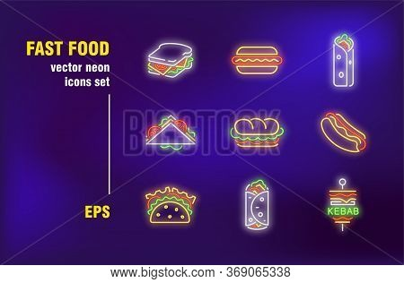 Fast Food Neon Signs Set. Sandwich, Burger, Hotdog, Kebab, Roadside, Diner, Cafe. Night Bright Adver