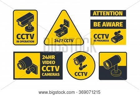 Cctv Systems. Information Badges Safety Anounce Warning Robbery Signal Security Danger Alert Vector
