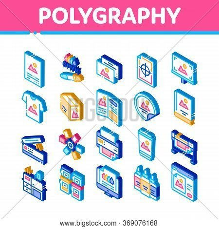 Polygraphy Printing Service Icons Set Vector. Isometric Polygraphy And Scanner Equipment And Ink, Pa