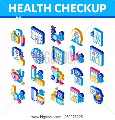 Health Checkup Medical Icons Set Vector. Isometric Healthcare Checkup List And Calendar Date, Fitnes