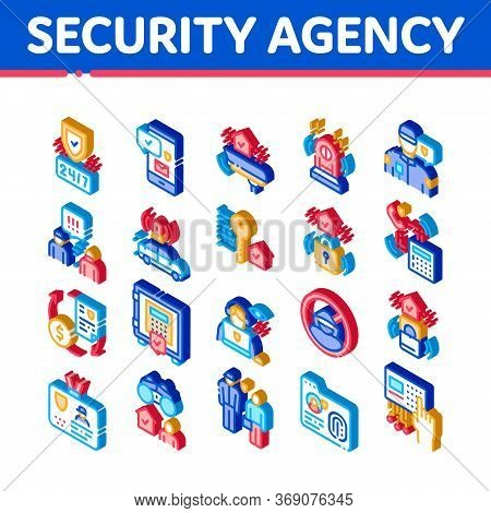 Security Agency Property Protect Icons Set Vector. Isometric Security Agency Service Video Monitorin