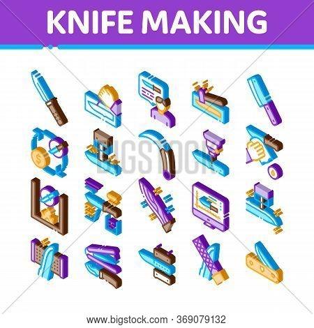 Knife Making Utensil Icons Set Vector. Isometric Sharpening And Machine Knife Making, Sizes On Web S