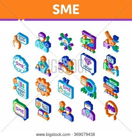 Sme Business Company Icons Set Vector. Isometric Sme Small And Medium Enterprise, Communication And