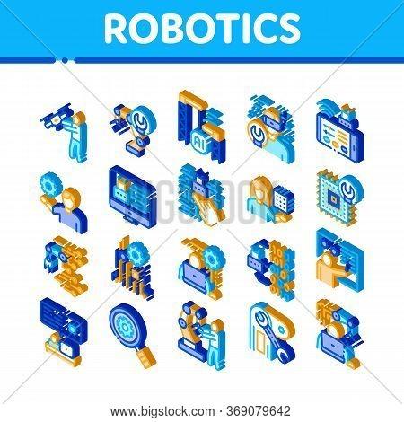 Robotics Master Icons Set Vector. Isometric Human Worker With Drone And Robot Machine, Robotics Arti
