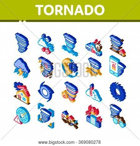 Tornado And Hurricane Icons Set Vector. Isometric Tornado Blowing House Roof, Cyclone On Planet Glob