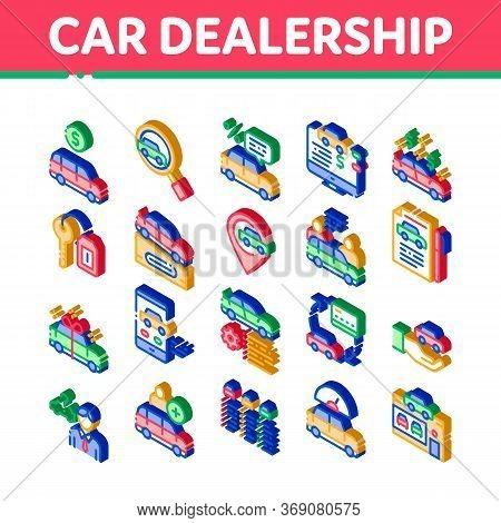 Car Dealership Shop Icons Set Vector. Isometric Car Dealership Agreement And Document, Auto Salon An