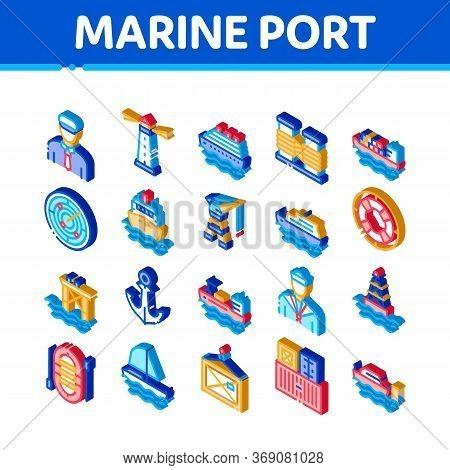 Marine Port Transport Icons Set Vector. Isometric Port Dock And Harbor, Lighthouse And Anchor, Capta
