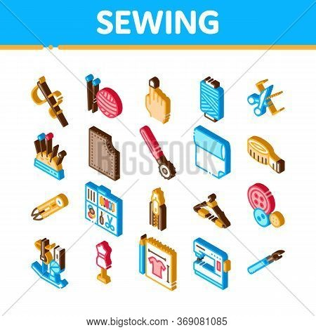 Sewing And Needlework Icons Set Vector. Isometric Sewing Needle And Measure, Dummy And Bobbin, Butto