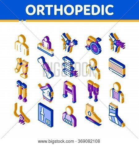 Orthopedic Elements Vector Icons Set. Isometric Orthopedic And Trauma Rehabilitation, Cervical Colla