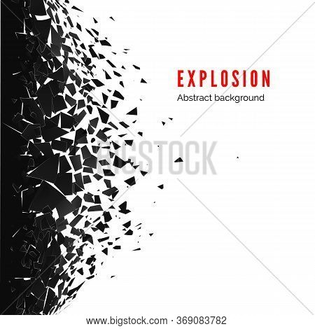 Abstract Cloud Of Pieces And Fragments After Wall Explosion. Demolition Black Wall. Shatter And Dest