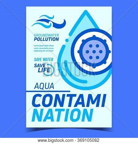 Aqua Contamination Creative Promo Banner Vector. Water Drop Contamination With Unhealthy Bacteria, G