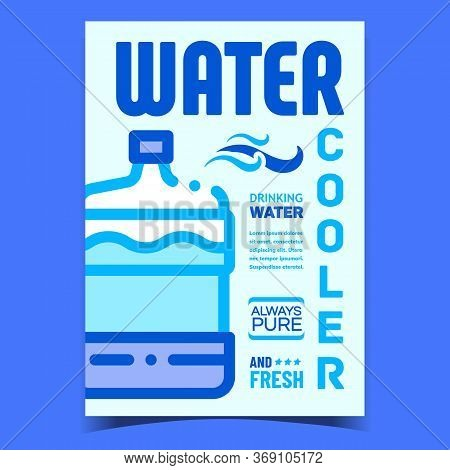 Water Cooler Equipment Creative Poster Vector. Bottle With Water For Drinking Fresh Purity Cold Or W