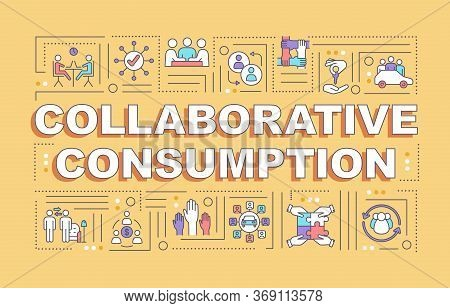 Collaborative Consumption Word Concepts Banner. Peer To Peer Lending Services Infographics With Line