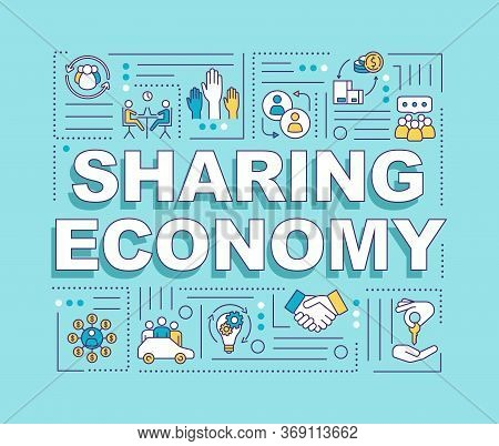 Sharing Economy Word Concepts Banner. Innovative Business Model, P2p Services Exchange Infographics