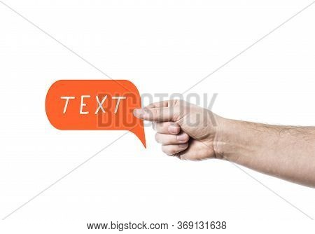 Man Hand Holding Speech Bubble With Handwriting Lettering Text. Photo And Color Flat Illustration. I
