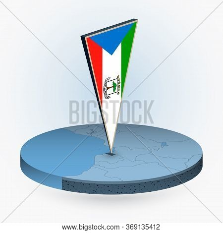 Equatorial Guinea Map In Round Isometric Style With Triangular 3d Flag Of Equatorial Guinea, Vector
