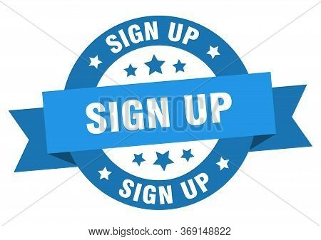 Sign Up Ribbon. Sign Up Round Blue Sign. Sign Up
