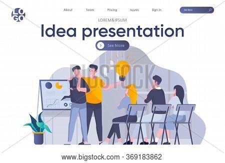 Idea Presentation Landing Page With Header. Startup Team Making Presentation New Great Idea Before I