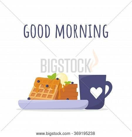 Breakfast Postcard With Belgian Waffles And A Cup Of Coffee. Waffles With Maple Syrup And Blueberrie