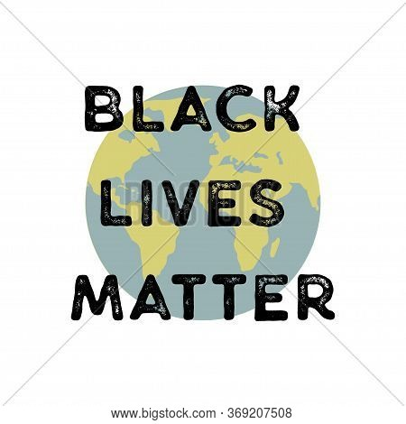Black Lives Matter Vector Illustration. Against Racial Discrimination.
