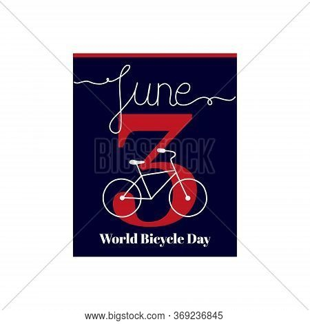Calendar Sheet, Vector Illustration On The Theme Of World Bicycle Day. June 3. Decorated With A Hand