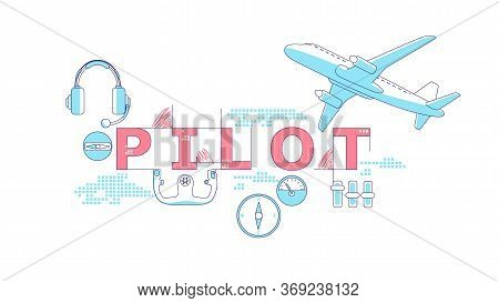 Pilot Word Concepts Word Concepts Thin Line Vector Banner. Aviation, International Flight. Isolated