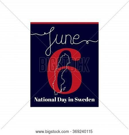 Calendar Sheet, Vector Illustration On The Theme Of National Day In Sweden. June 6. Decorated With A