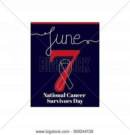 Calendar Sheet, Vector Illustration On The Theme Of National Cancer Survivors Day On June 7. Decorat