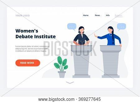 Women Debate On Tribunes. The Concept Of Education Public Speaking For Women. Website Landing Page.