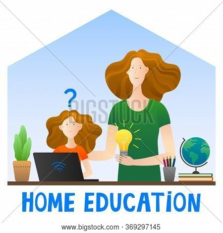 Online Education. A Girl With Mother Studying At Home At A Computer. Vector.cartoon Style. Quarantin