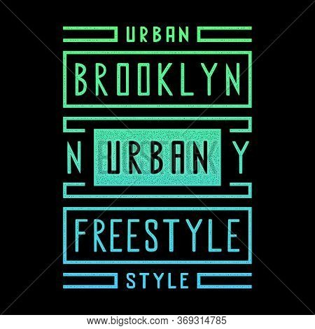 Vector Retro Illustration On The Theme Of Brooklyn. Urban. Freestyle. Stylized Vintage Gradient Grun
