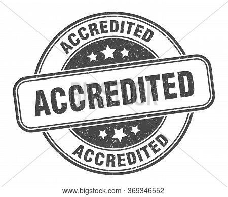 Accredited Stamp. Accredited Round Grunge Sign. Label