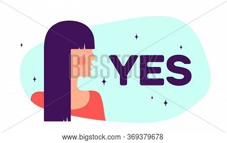 Yes. Modern Flat Character. Silhouette Woman Speak Speech Bubble Text Yes. Simple Character Woman, P