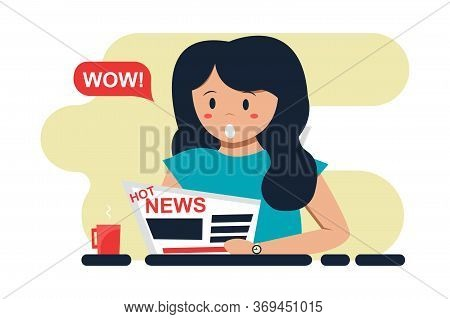 Woman Reading Newspaper. Shock Content, Hot News. Emotion Of Surprise, Enthusiasm. Vector Illustrati