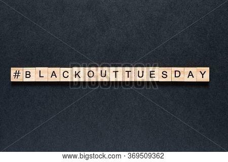 Blackout Tuesday Inscription On A Black Background. Black Lives Matter, Blackout Tuesday 2020 Concep