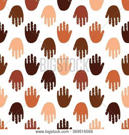 Seamless Pattern Of A People S Hands With Different Skin Color Together. Symbol Of Race Equality, Di